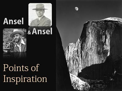 Ansel Adams & Ansel Hall - Points of Inspiration